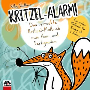 Kritzel-Alarm! Das verrückte Kritzel-Malbuch zum Aus- und Fertigmalen - für Kinder ab 2 Jahren